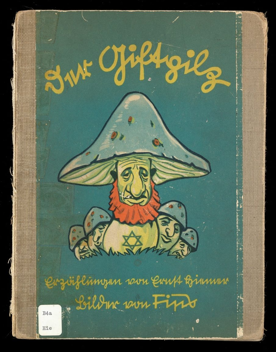Cover of Der Giftpilz by Ernst Hiemer shows a Jewish caricature as a poisonous mushroom