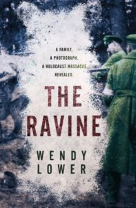 The Ravine book cover by Wendy Lower