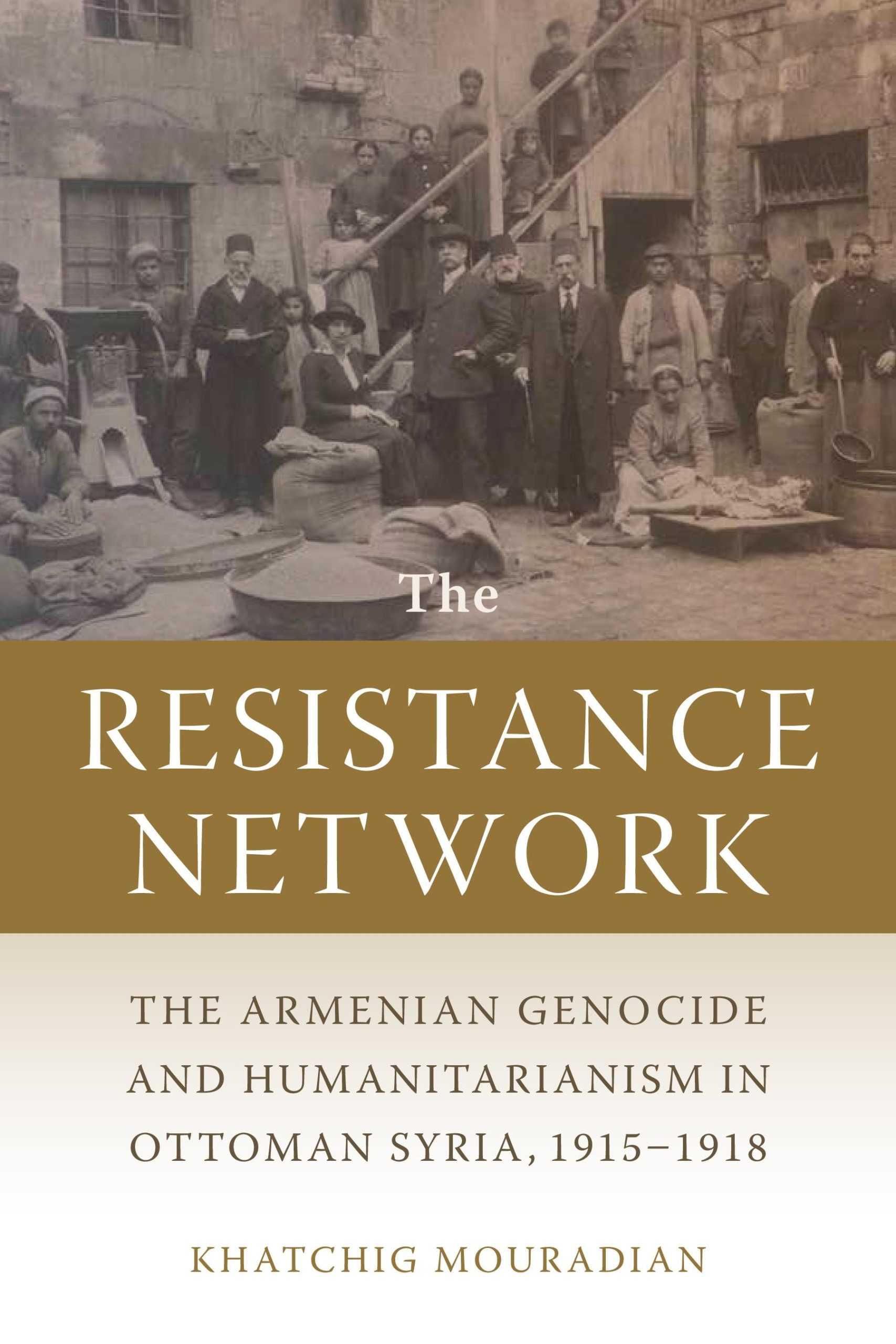Khatchig Mouradian book cover, The Resistance Network