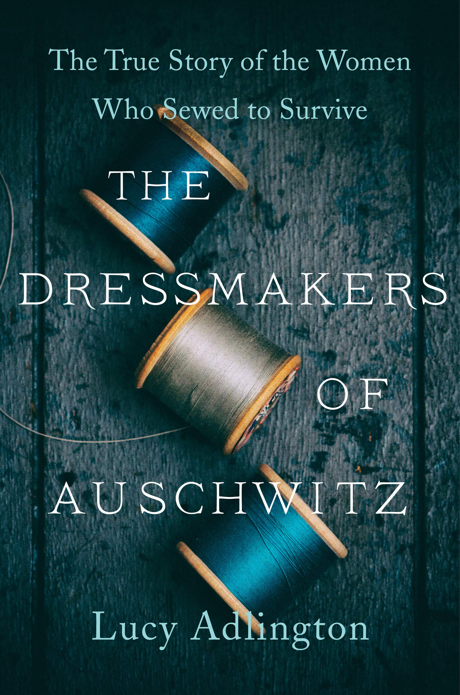 The Dressmakers of Auschwitz book cover